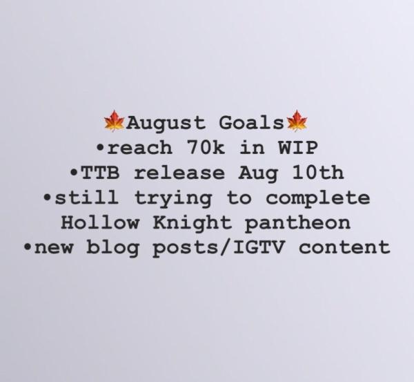 august goals 2019
